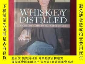 二手書博民逛書店WHISKEY罕見DISTILLEDY268707 ISBN:9