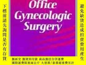 二手書博民逛書店Protocols罕見for Office Gynecologic Surgery-辦公室婦科手術規程Y361