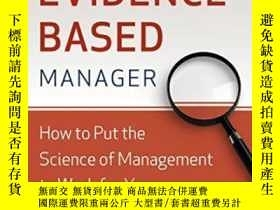 二手書博民逛書店Becoming罕見The Evidence-based Manager: Making The Science