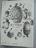 【書寶二手書T1/動植物_IQY】種子的勝利_索爾。漢森