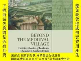 二手書博民逛書店【罕見】2014年出版 Beyond The Medieval