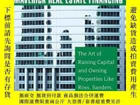 二手書博民逛書店Maverick罕見Real Estate FinancingY256260 Steve Bergsman J