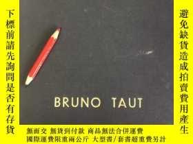 二手書博民逛書店modern罕見architecture。bruno tautY253406 bruno taut 出版1