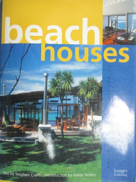 【書寶二手書T5/建築_ZCE】Beach Houses of Australia & New Zealand_