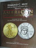 【書寶二手書T9/財經企管_XGJ】American Gold and Platinum Eagles_Edmund C