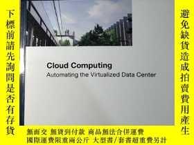 二手書博民逛書店Cloud罕見Computing: Automating the Virtualized Data Center奇