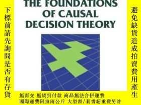 二手書博民逛書店The罕見Foundations Of Causal Decision TheoryY255562 Joyce