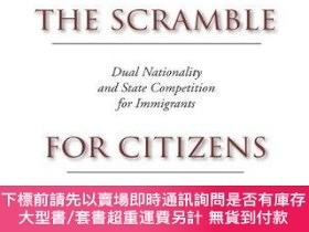 二手書博民逛書店The罕見Scramble For CitizensY255174 David Cook-martin Sta