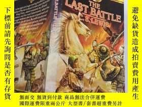 二手書博民逛書店The罕見Last Battle: 最後一戰、Y200392 不祥