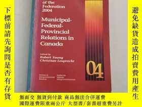 二手書博民逛書店Canada:罕見The State of the Federation 2004: Municipal-fede