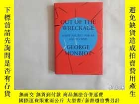 二手書博民逛書店OUT罕見OF THE WRECKAGE:A New Polit