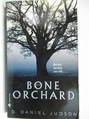 【書寶二手書T8/原文小說_A2Y】Bone Orchard_D.Daniel Judson