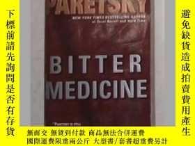 二手書博民逛書店《罕見Bitter Medicine 》Sara Paretsk