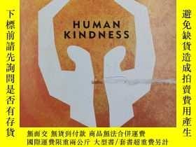 二手書博民逛書店Human罕見Kindness: True stories that reveal the depths of t