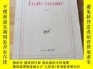二手書博民逛書店Le罕見Clézio   Etoile errante 勒克萊齊奧 《流浪的星星》 法文原版Y196473 L