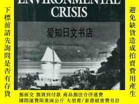 二手書博民逛書店【罕見】The Environmental Crisis 199