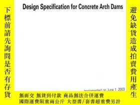全新書博民逛書店DesignSpecification for Concrete Arch Dams SL282-2003Y2