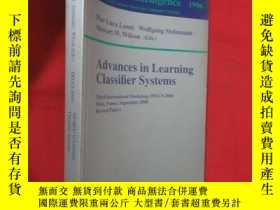二手書博民逛書店Advances罕見in Learning Classifier Systems: (小16開 ) 【詳見圖】