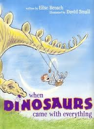 WHEN DINOSAURS CAME WITH EVERYTHING / 英文繪本 / 廖彩杏推薦書《主題:幽默》