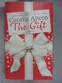 【書寶二手書T3/原文小說_AN4】The Gift_Cecelia Ahern
