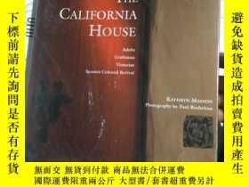 二手書博民逛書店THE罕見CALIFORNIA HOUSE Adobe Craftsman Victorian Spanish C