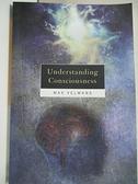【書寶二手書T4/大學理工醫_KFV】Understanding Consciousness_Max Velmans