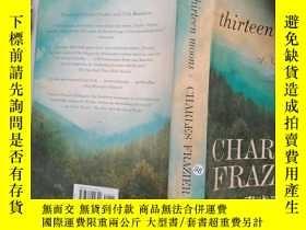 二手書博民逛書店Thirteen罕見Moons Charles Frazier