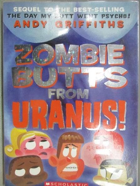 【書寶二手書T5/原文小說_MNP】Zombie Butts From Uranus!_Andy Griffiths