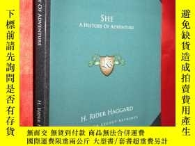 二手書博民逛書店She:罕見A History of Adventure 【詳見