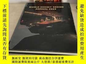二手書博民逛書店WORLD罕見EXHIBIT DESIGN ANNUALY393929 出版2003