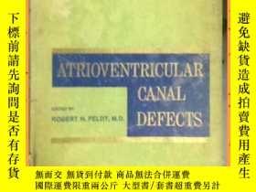 二手書博民逛書店英文書罕見atrioventricular canal defects 房室管缺損Y16354 詳情見圖片 詳