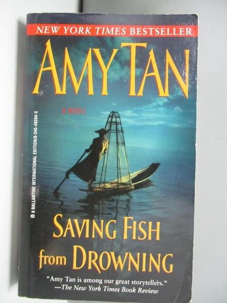 【書寶二手書T5/原文小說_ASD】Saving Fish from Drowning_Amy Tan