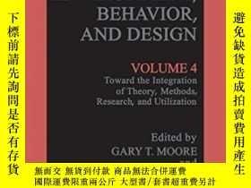二手書博民逛書店Advances罕見In Environment, Behavior, And DesignY362136 G