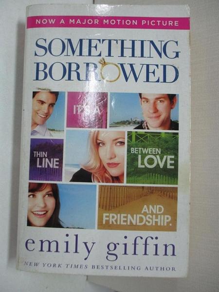 【書寶二手書T3/原文小說_A4D】Something Borrowed_Giffin, Emily