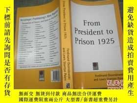 二手書博民逛書店From罕見President to Prison(英文原版 1