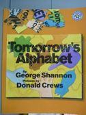 【書寶二手書T5/兒童文學_PFM】Tomorrow s Alphabet_George Shannon