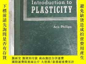 二手書博民逛書店introduction罕見to plasticity(H245
