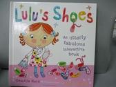 【書寶二手書T1/少年童書_KQE】Lulu's Shoes_Camilla Reid,Ailie Busby (ILT)