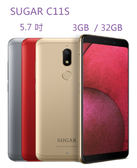 SUGAR C11s 5.7 吋 32G 4G + 3G 雙卡雙待  18:9 的螢幕比例【3G3G手機網】
