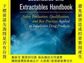 二手書博民逛書店Leachables罕見and Extractables Handbook: Safety Evaluation,