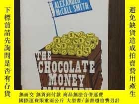 二手書博民逛書店The罕見Chocolate Money Mystery 巧克力錢之謎Y12800 Alexander McC
