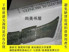 二手書博民逛書店【罕見】1987年版出版《賽克勒所藏商代青銅禮器》 SHANG RITUAL BRONZES in the Art