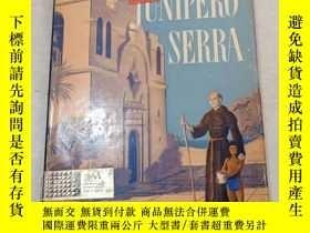 二手書博民逛書店FATHER罕見JUNIPERO SERRAY14197 不會翻