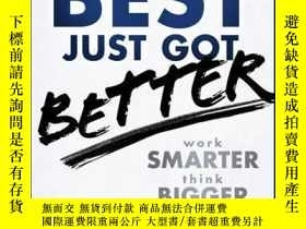 二手書博民逛書店Your罕見Best Just Got Better: Work Smarter, Think Bigger, A