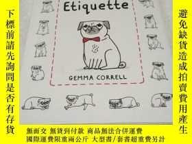 二手書博民逛書店A罕見Pug's Guide to Etiquette(英文原版