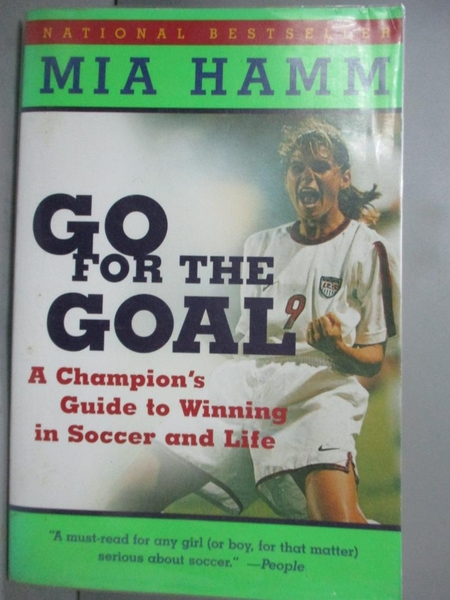 【書寶二手書T6/體育_BO4】Go for the Goal: A Champion s Guide…_Hamm, M