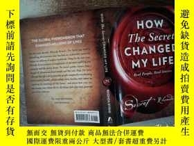 二手書博民逛書店How罕見The Secret Changed My LifeY198833 出版2005