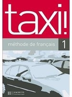 二手書博民逛書店 《Taxi!: Methode De Francais 1》 R2Y ISBN:2011555086│GuyCapelle