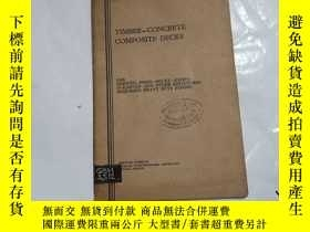 二手書博民逛書店罕見TIMBER-CONCRETE COMPOSITE.DECK