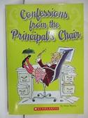 【書寶二手書T1/原文小說_CT5】Confessions From the Principal s Chair_Anna Myers